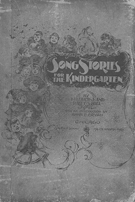 """The Most Sung Music in History: The Hill Sisters, """"Happy Birthday,"""" and the Louisville Kindergartens"""